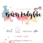 Bazar Ladylike – Vendendo (quase) tudo do meu closet