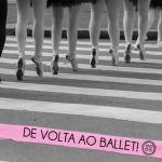 Ballet clássico – possível, divertido e melhor que academia =)