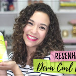 Vídeo: Resenha Deva Curl Delight- Novidade para cabelos ondulados
